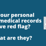Do your personal injury medical records have red flag- - Robert armstrong personal injury attorney north carolina